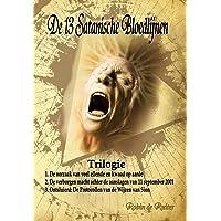 De 13 satanische bloedlijnen trilogie: 1: De oorzaak van veel ellende en kwaad op aarde - 2: De verborgen macht achter…