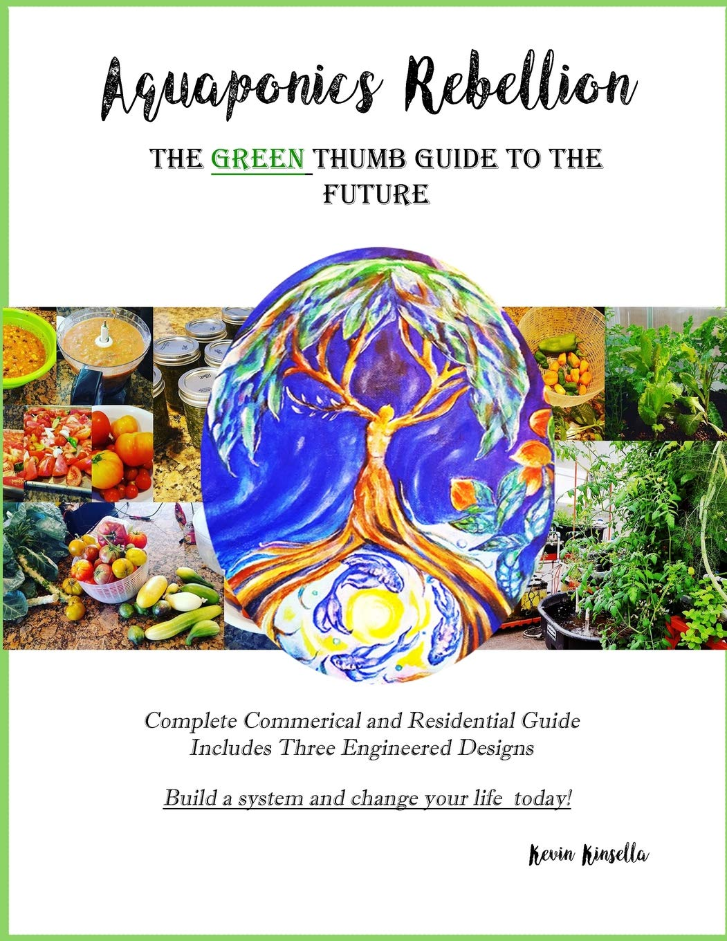 Aquaponics Rebellion: The Green Thumb Guide to the Future