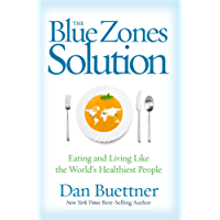 The Blue Zones Solution: Eating and Living Like the World's Healthiest People (English Edition)