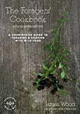 The Foragers' Cookbook: A Countryside Guide to Foraging and Cooking with Wild Food (Countryside Edition)