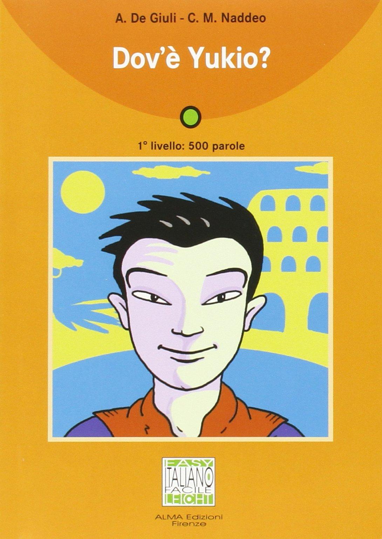 Dov'e Yukio? - Book + CD (Italian Edition) pdf epub