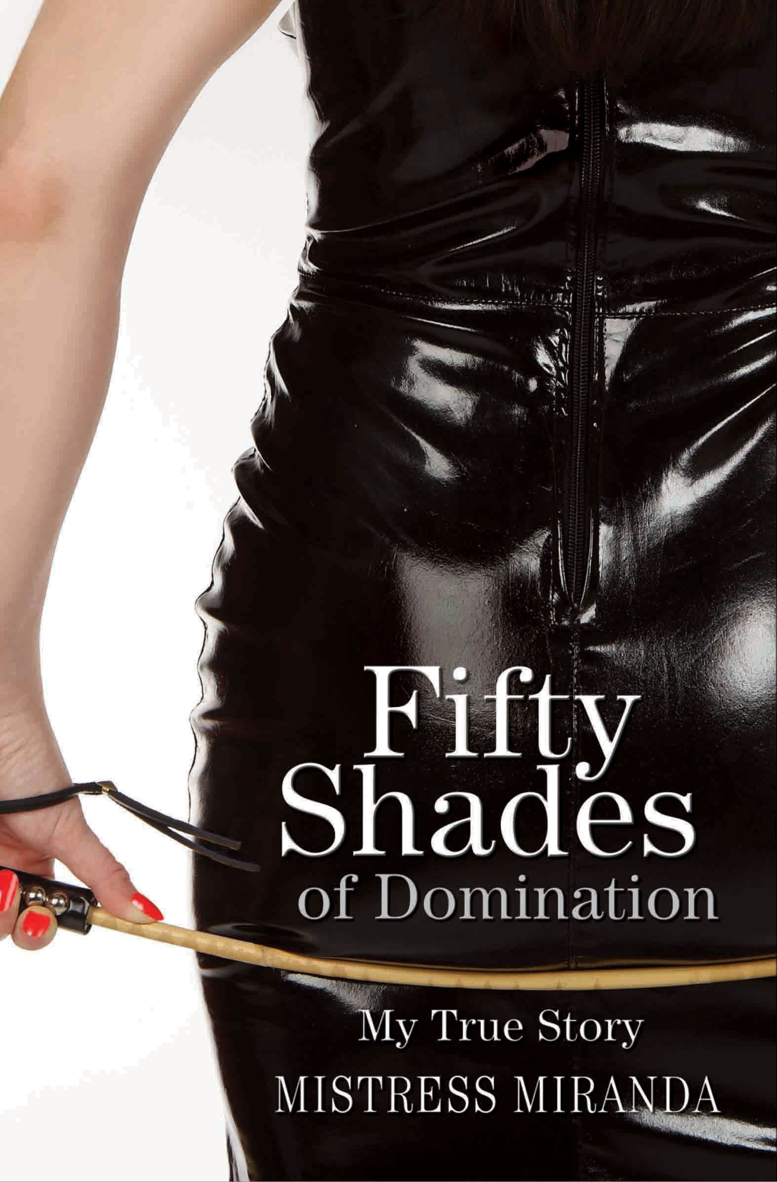 Download Fifty Shades of Domination: My True Story pdf epub