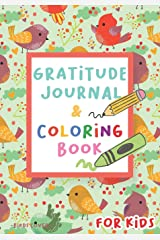 Gratitude Journal and Coloring Book for Kids - Birds Cover: Write, Draw and Color! 60 random pictures to color - Diary for Boys Girls and Children Paperback
