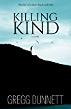 Killing Kind: A novella