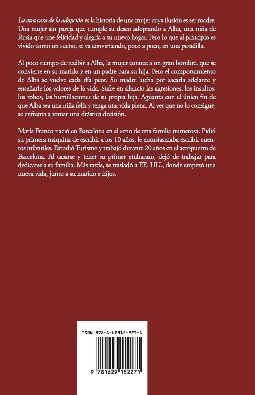 La otra cara de la adopcion (Spanish Edition): Maria Franco: 9781629152271: Amazon.com: Books