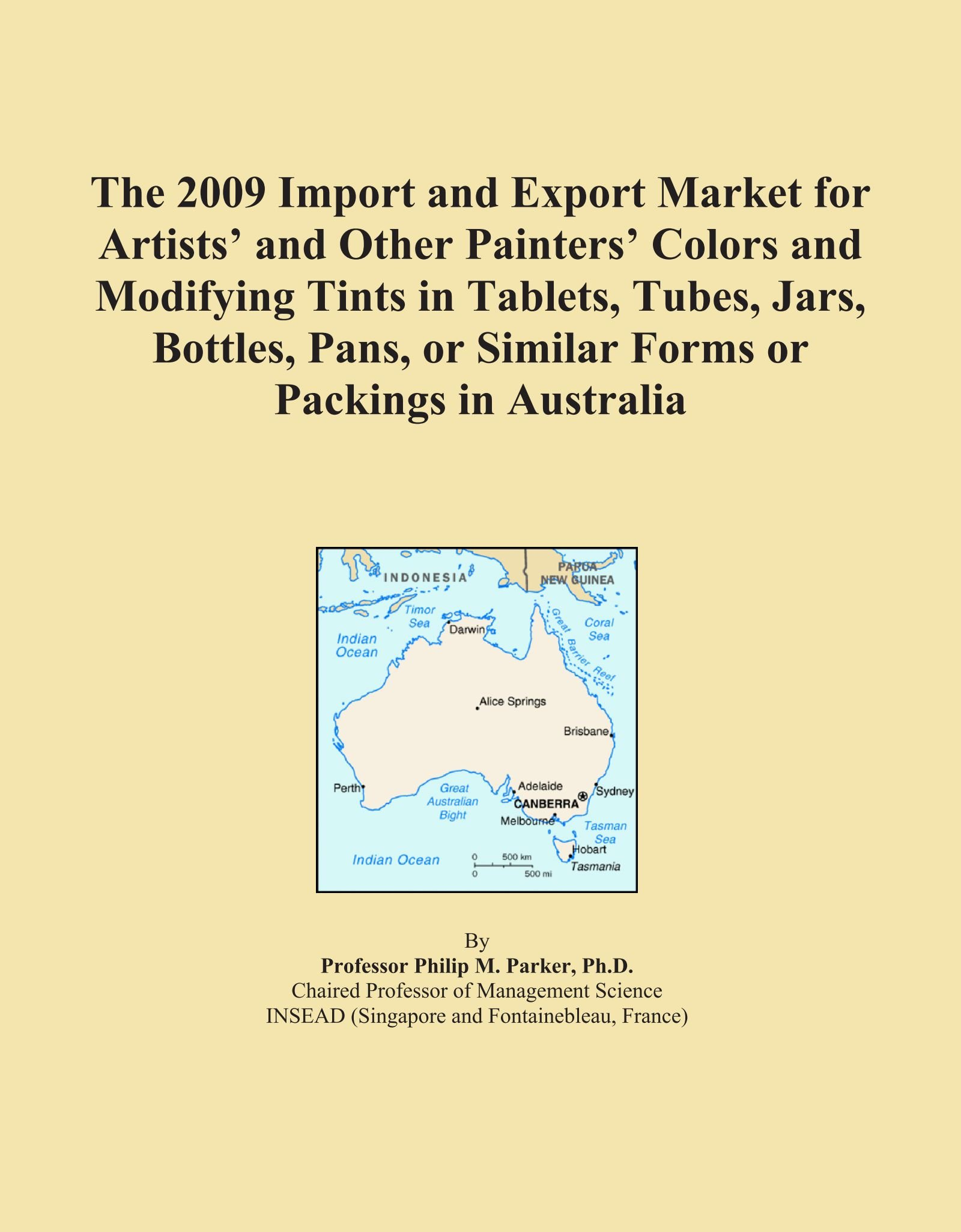 Download The 2009 Import and Export Market for Artists' and Other Painters' Colors and Modifying Tints in Tablets, Tubes, Jars, Bottles, Pans, or Similar Forms or Packings in Australia pdf