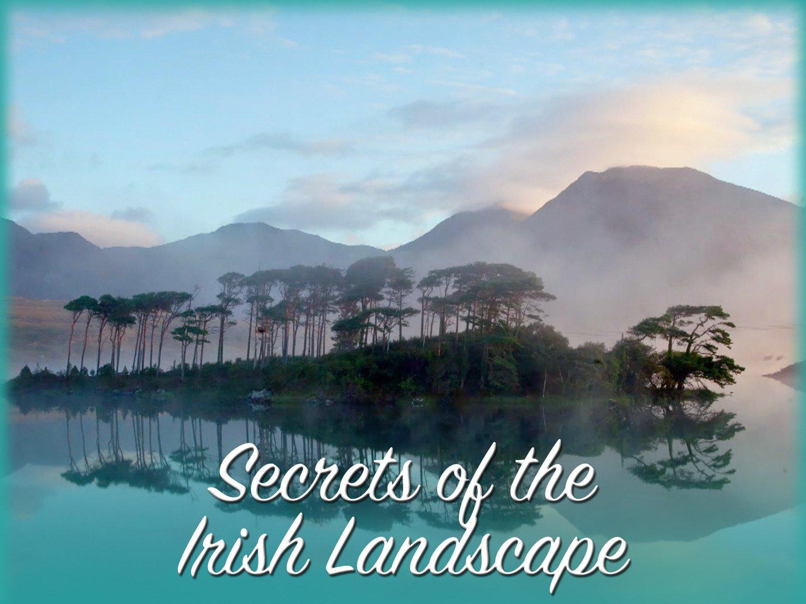 Secrets of the Irish Landscape on Amazon Prime Video UK