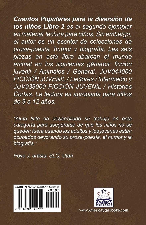 Cuentos Populares para la diversión de los niños Libro 2: Por qué y Cómo Fábulas Número Dos (Spanish Edition): Aluta Nite: 9781630845322: Amazon.com: Books