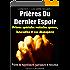 """Prières Du Dernier Espoir: Prières de magnétiseurs, guérisseurs et rebouteux (Collection """"Les petits recueils"""" t. 3)"""