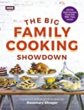 The Big Family Cooking Showdown: All the Best Recipes from the BBC Series
