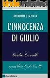 L'innocenza di Giulio: Andreotti e la mafia