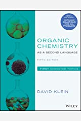 Organic Chemistry as a Second Language, First Semester Topics, 5th Edition Kindle Edition