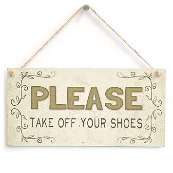 Amazon.com: Por favor Take Off Your Shoes – Hermosa casa ...