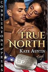 True North (SEALs in Love Book 1)