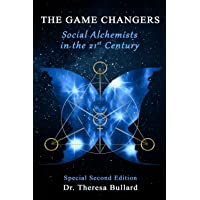 The Game Changers: Social Alchemists in the 21st Century