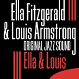 Ella & Louis (Original Jazz Sound)