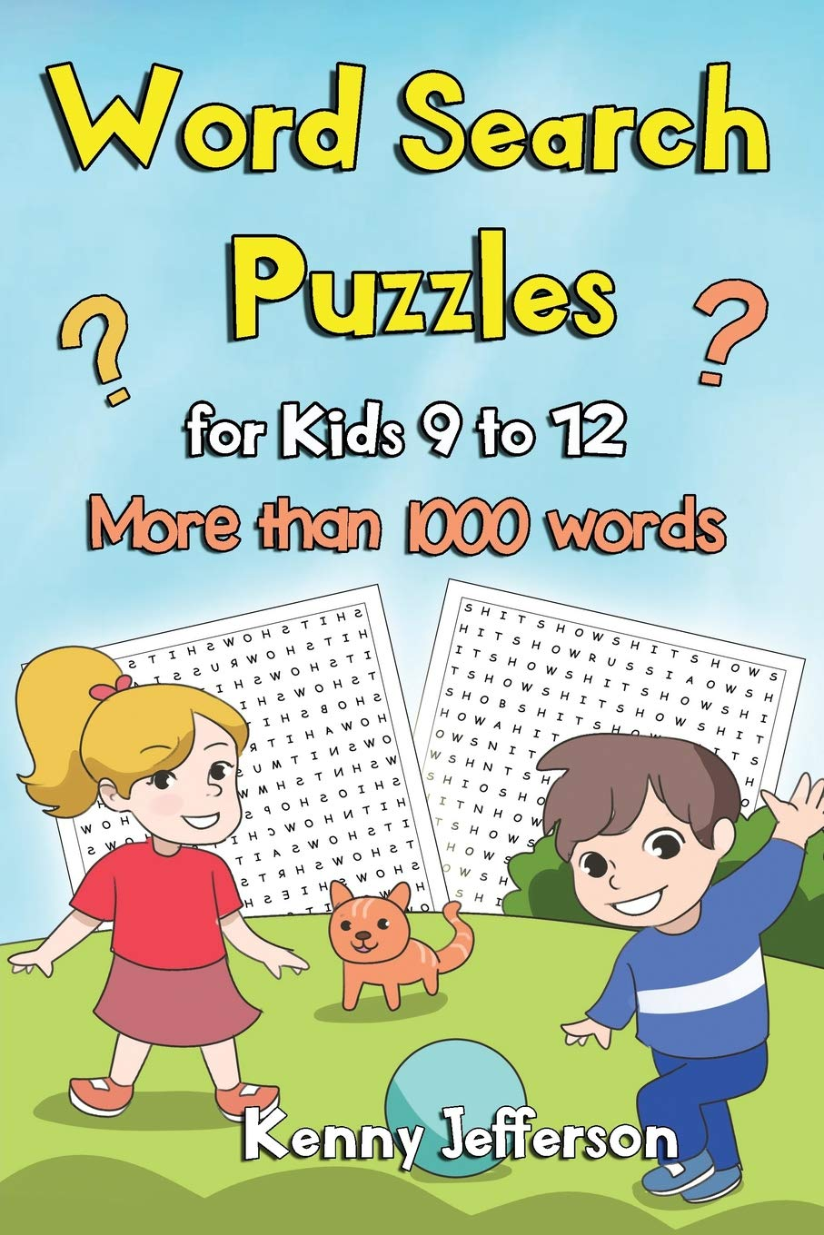 Word Search Puzzles for Kids Ages 9 to 12: More than 1000