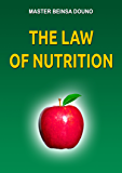 The Law of Nutrition (English Edition)