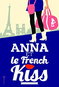 Anna et le french kiss (FICTION) (French Edition)