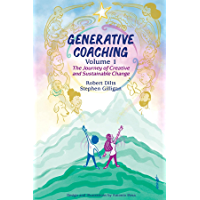Generative Coaching Volume 1: The Journey of Creative and Sustainable Change (English Edition)