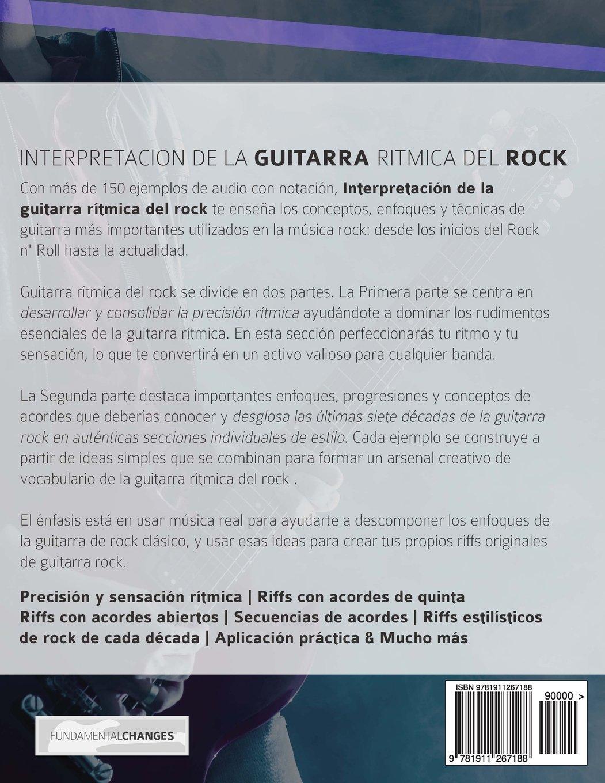 Interpretación de la guitarra rítmica del rock: Método completo para la guitarra rítmica del rock: Amazon.es: Mr Joseph Alexander, Mr Gustavo Bustos: Libros
