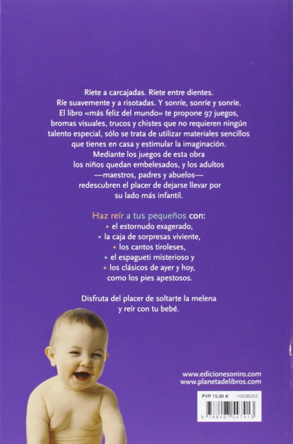 97 juegos para hacer reír a un bebé: El libro más feliz del mundo El Niño y su Mundo: Amazon.es: Jack Moore, Manuel Mata Álvarez-Santullano: Libros