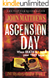 Ascension Day (JM Mystery-Thriller Series Book 2)