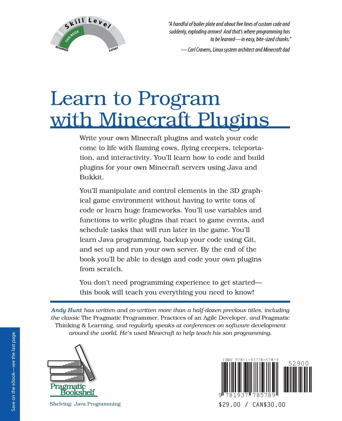 Learn To Program With Minecraft Plugins Create Flying Creepers And Flaming Cows In Java The Pragmatic Programmers Andy Hunt 9781937785789 Amazon