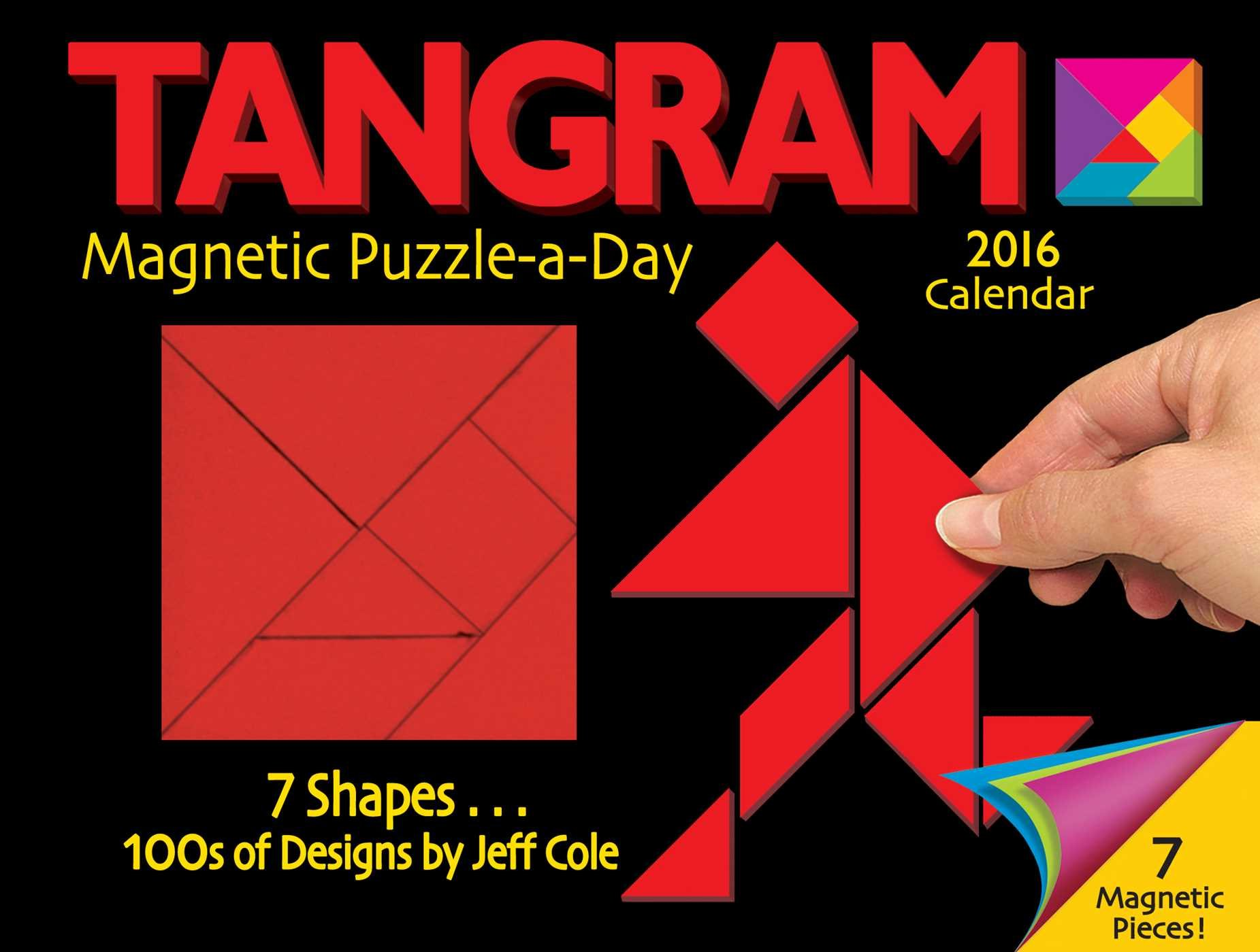 tangram magnetic puzzle a day 2016 calendar jeff cole