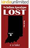 Lost (The Indiana Apocalypse Book 1)