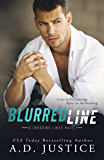 Blurred Line: (A Stand-Alone Forbidden Romance) (Crossing Lines Book 2)