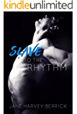 Slave to the Rhythm (The Rhythm Series Book 1)
