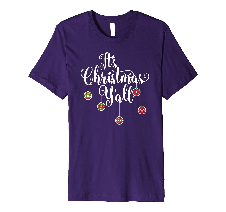 It's Christmas Y'all Novelty PREMIUM Tshirt-Art