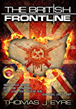 The British FrontLine: The British FrontLine: A thriller that moves from the dusty desert of Afghanistan to the leafy lanes of Dorset (Codename Orcus Book 2)