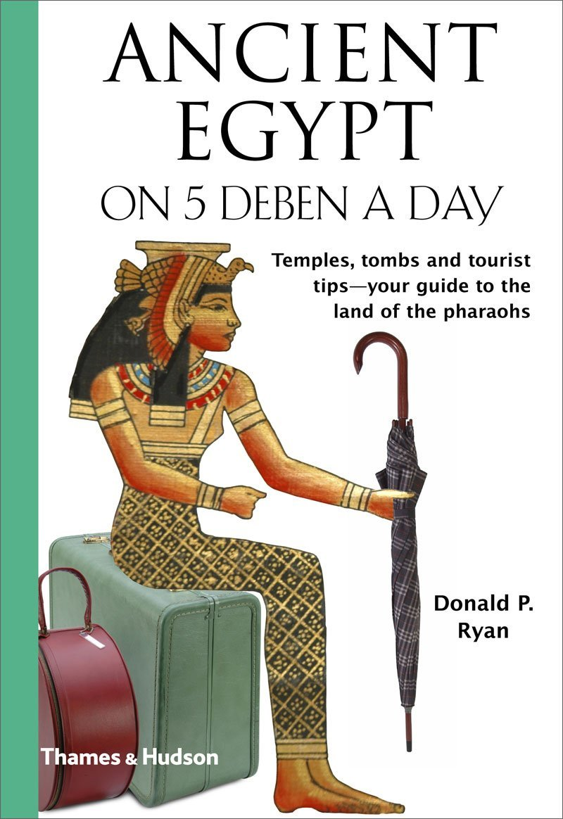 Download Ancient Egypt on 5 Deben a Day (Traveling on 5) ebook