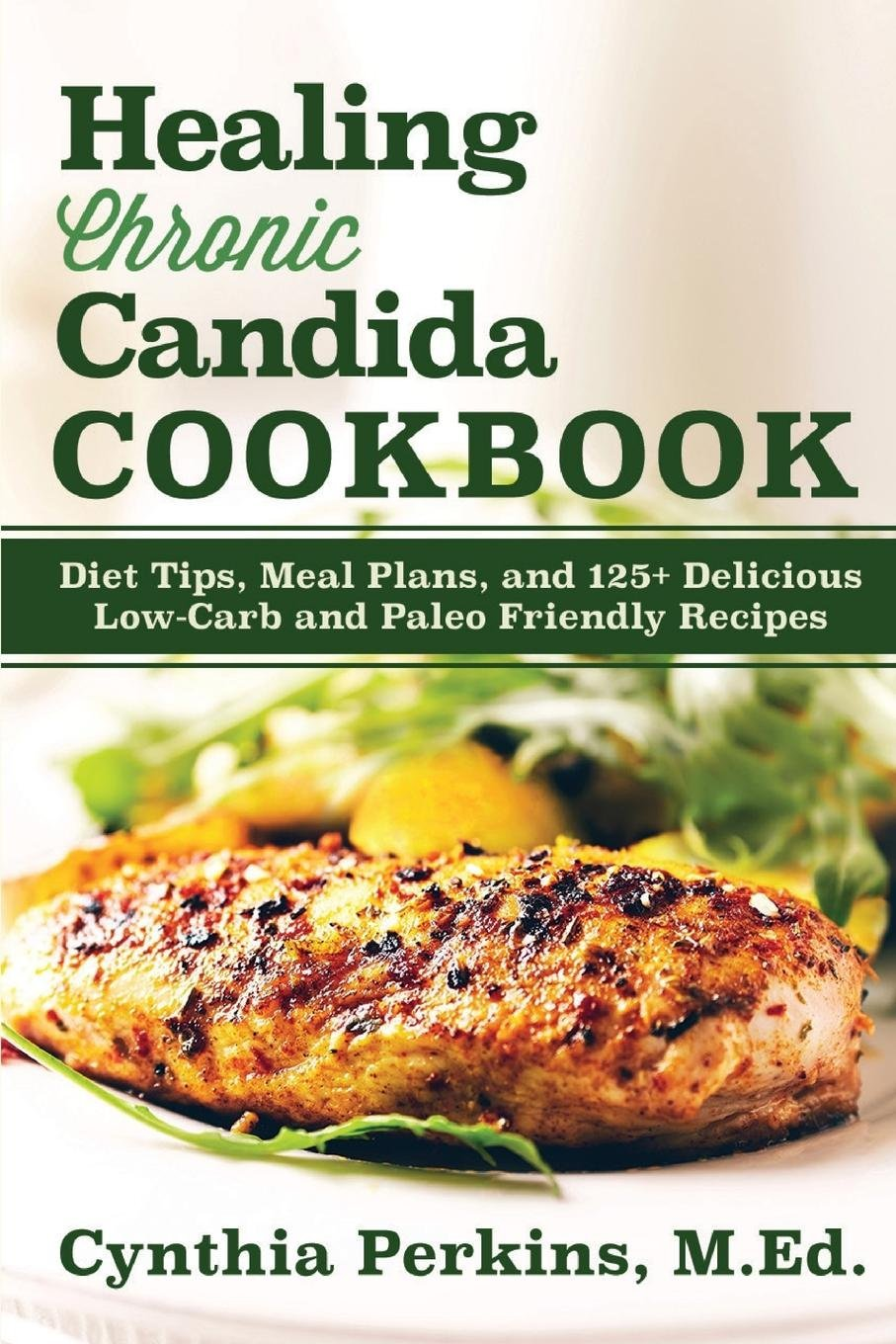 Healing Chronic Candida Cookbook Cynthia product image