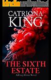 The Sixth Estate: The Craig Crime Series (#10 - The Craig Crime Series)
