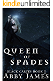 Queen of Spades: Urban fantasy Reverse Harem romance (Black Cartes Book 1)