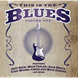 This Is the Blues, Volume 1