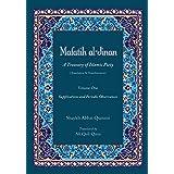 Mafatih al-Jinan: A Treasury of Islamic Piety (Translation & Transliteration): Volume One: Supplications and Periodic Observa