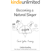 Becoming a Natural Singer: Understanding the Deeper Truths Behind Vocal Success book cover