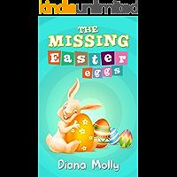 Children's Book : The Missing Easter Eggs: Bunny, Animal, Easter books for kids