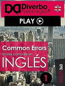 Common errors, los errores más comunes al aprender inglés: Errores comunes que se cometen al aprender inglés (Spanish Edition)