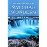 The Picture Book of Natural Wonders: A Gift Book for Alzheimer's Patients and Seniors with Dementia