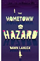 The Hometown Hazard Kindle Edition