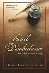 Civil Disobedience and Other Political Writings Paperback
