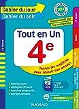 Cahier du jour/Cahier du soir Tout en Un 4e - Nouveau programme 2016