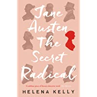 Jane Austen. The Secret Radical