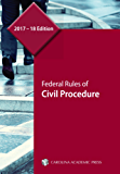Federal Rules of Civil Procedure, 2017–18 Edition