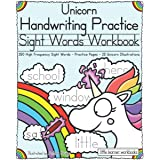 Unicorn Handwriting Practice - Sight Words Workbook: 350 High Frequency Sight Words - Practice Pages - 25 Unicorn Illustratio